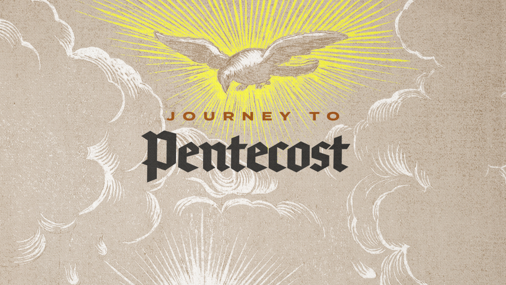 Journey Towards Pentecost
